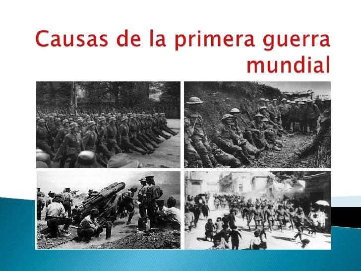 causas de la 1ra guerra mundial: