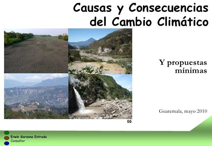 Causas y Consecuencias                          del Cambio Climático                                     Y propuestas     ...