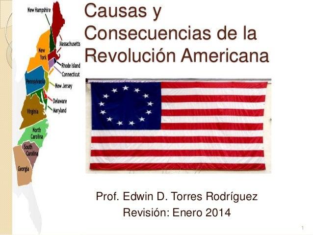 Causas y Consecuencias de la Revolución Norteamericana