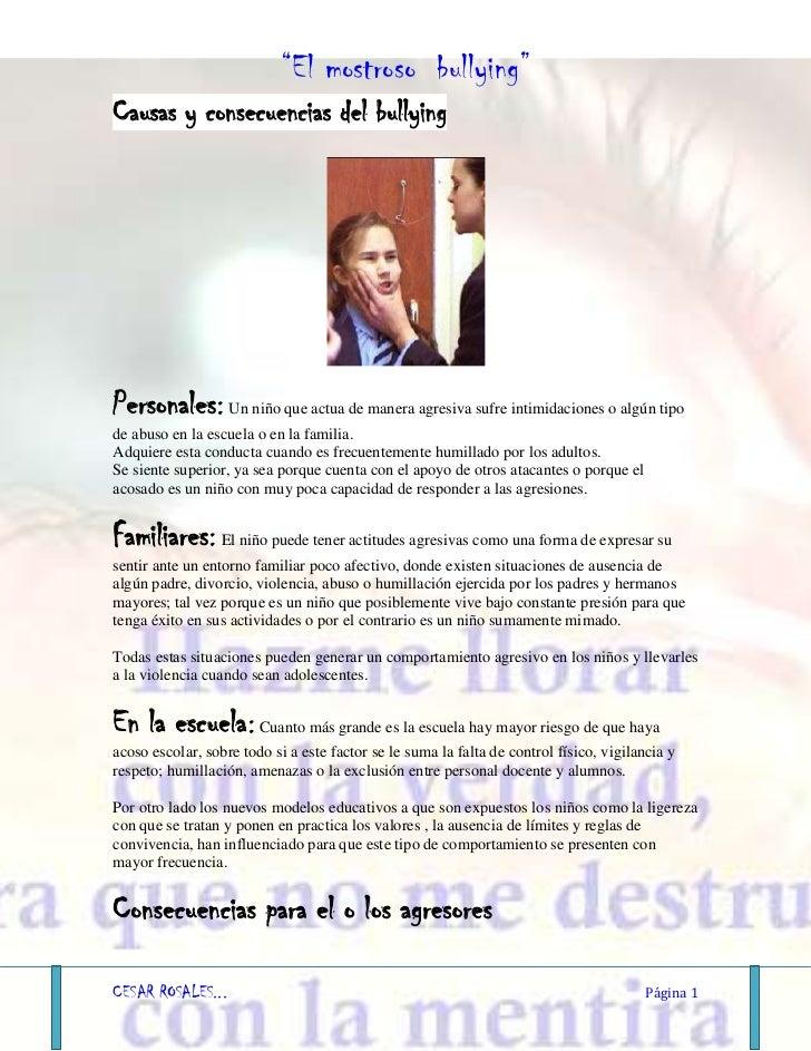 Causas y consecuencias del bullying<br />Personales: Un niño que actua de manera agresiva sufre intimidaciones o algún tip...