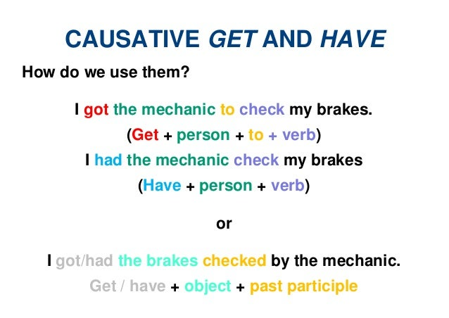 Causative Get And Have Verb Need Make Your Own Beautiful  HD Wallpapers, Images Over 1000+ [ralydesign.ml]