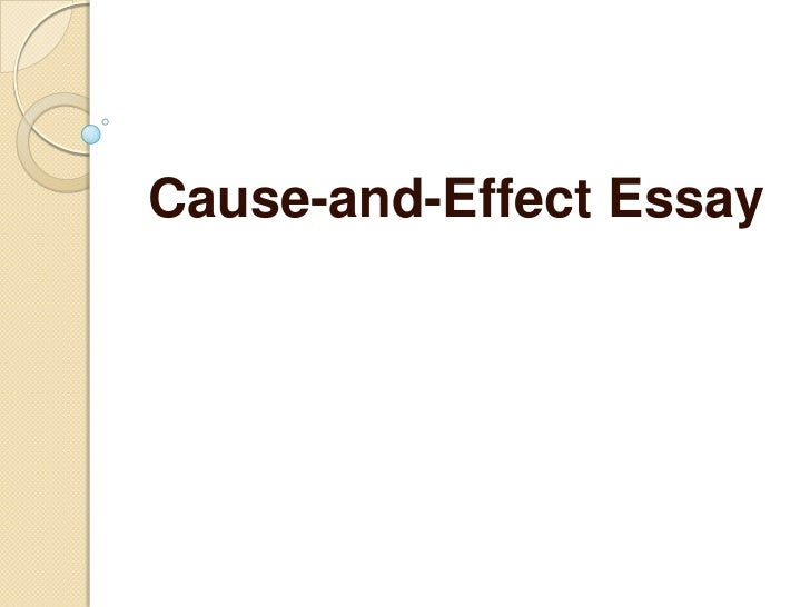 writing cause and effect essays powerpoint