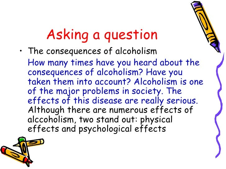 causes and effects of alcohol essay Alcohol cause and effect there are many reasons why people turn to drugs, and many reasons why they choose to get help some people choose to use drugs because of pressure from family.