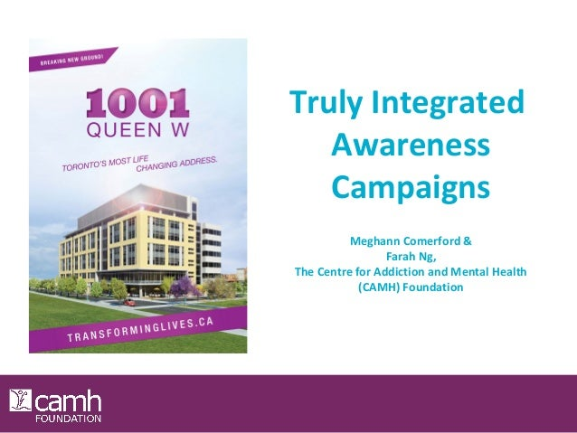 Truly Integrated Awareness Campaigns