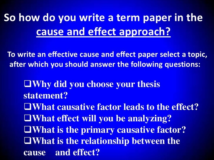 write a thesis statement for a cause and effect essay about the effects of the war on the us This could be in the past-- like the causes to a war you would be right to think that a cause & effect essay is similar once you've got a thesis statement.