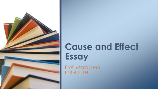 Cause effect essay environment