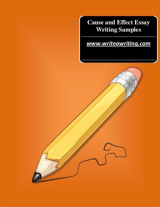 ma  Cause and Effect Essay Writing Samples www.writeawriting.com