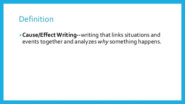 instructions for writing a cause and effect essay