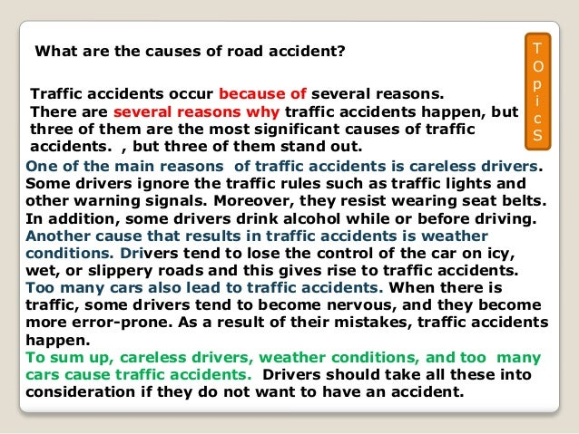 essay about car accident causes Car accident essay in english where you will find information about car accidents and we will also know the most important reasons ,and you will find many guidance to avoid car accidents or minimize it as much as possible.