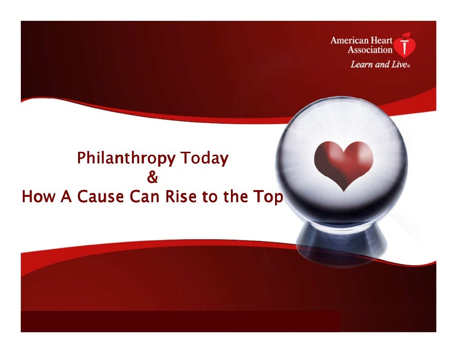 Philanthropy Today               &How A Cause Can Rise to the Top