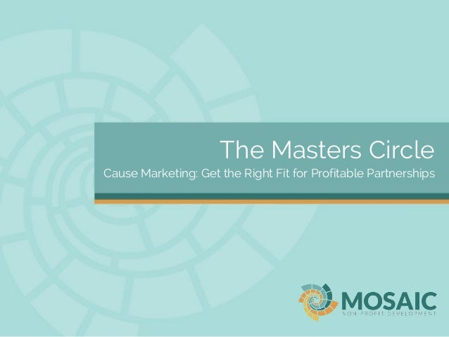 The Masters Circle Cause Marketing: Get the Right Fit for Profitable Partnerships