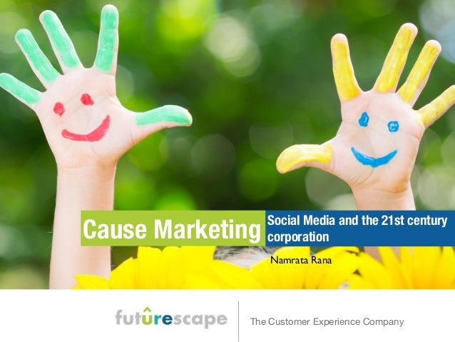 Cause Marketing, Social Media and the 21st Century Corporation