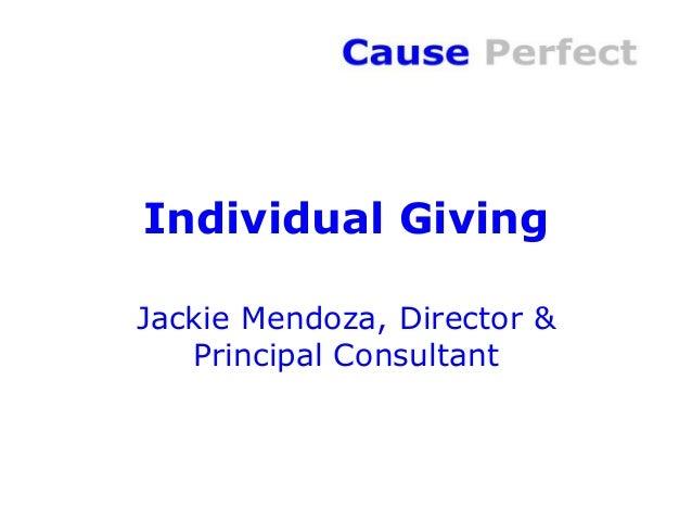 Individual GivingJackie Mendoza, Director &   Principal Consultant