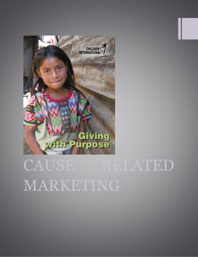 CAUSE RELATED MARKETING