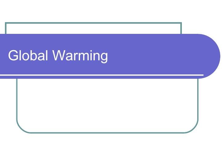 Causes Global Warming