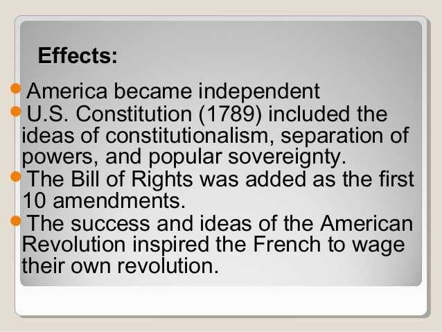 effects of american independence essay Looking to the us declaration of independence as a model, the national assembly drafted the declaration of the rights of man and the  like the american.