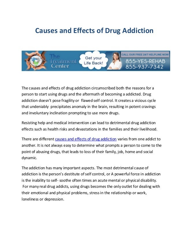 cause and effect essay about drug addiction Get help in identifying the signs & symptoms of substance abuse crestwyn  behavioral health provides memphis residents with expert information and  treatment.