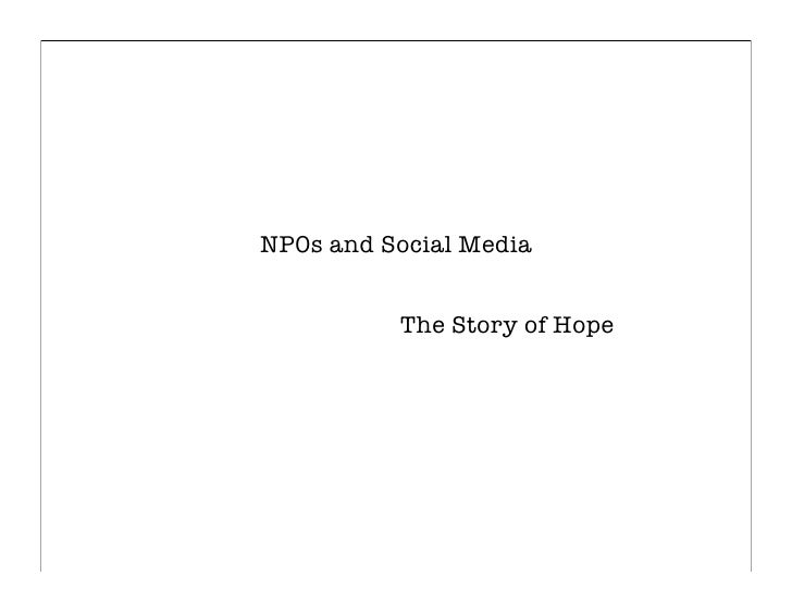 NP0s and Social Media             The Story of Hope