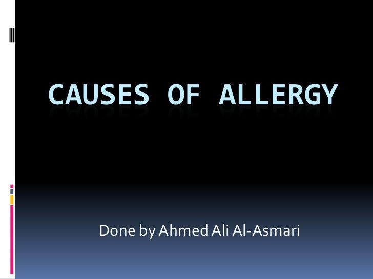Causes of allergy