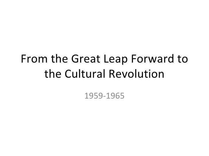 From the Great Leap Forward to    the Cultural Revolution           1959-1965