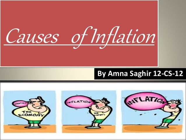 "inflation its causes and effects ""[higher and more variable inflation causes: a] reduction in the  sand studies  gauge inflation's costs by measuring its tendency to raise."