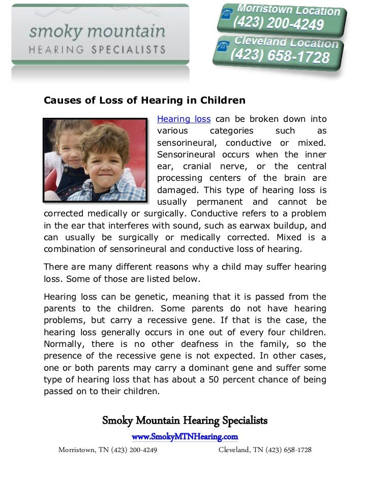 Causes of Loss of Hearing in Children                            Hearing loss can be broken down into                     ...