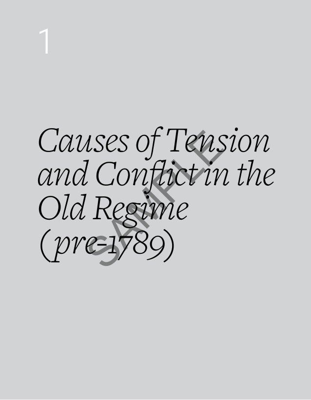 Causes of Tension & Conflict in the Old Regime