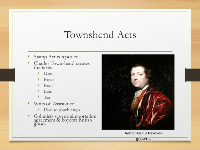 the townshend act The townshend acts are an agglomeration of five laws: the indemnity act, the revenue act of 1767, the vice admiralty court act, the new york restraining act and the.