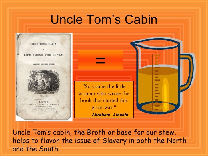 the novel depicting the cruelty of slavery in uncle toms cabin A new caricature of slavery i have recently re-read the famous american novel uncle tom's cabin by harriet beecher stowe, daughter of dr beecher, wife.