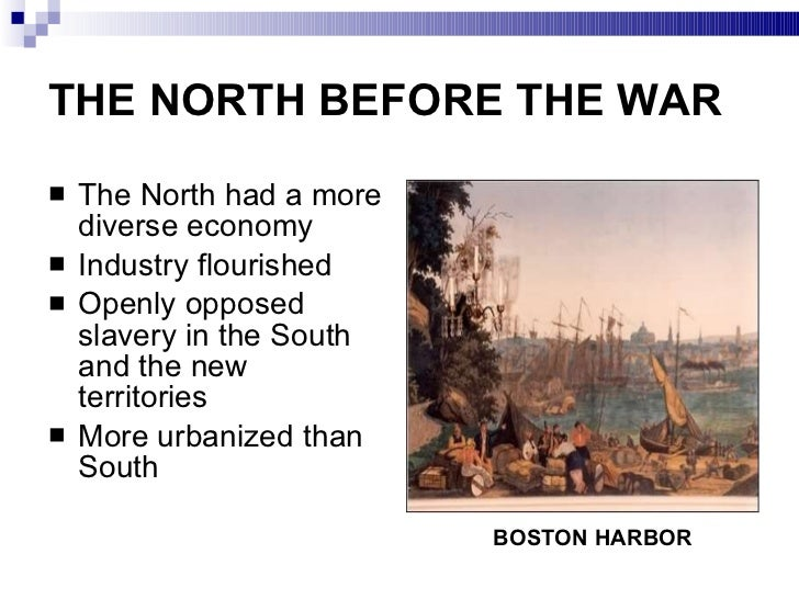 a comparison of the economic and cultural characteristics of the north and south during the pre civi By marc schulman introduction in the years before the civil war, the economic interests of americans in the north and northwest grew increasingly further from those of americans in the south and southwest.
