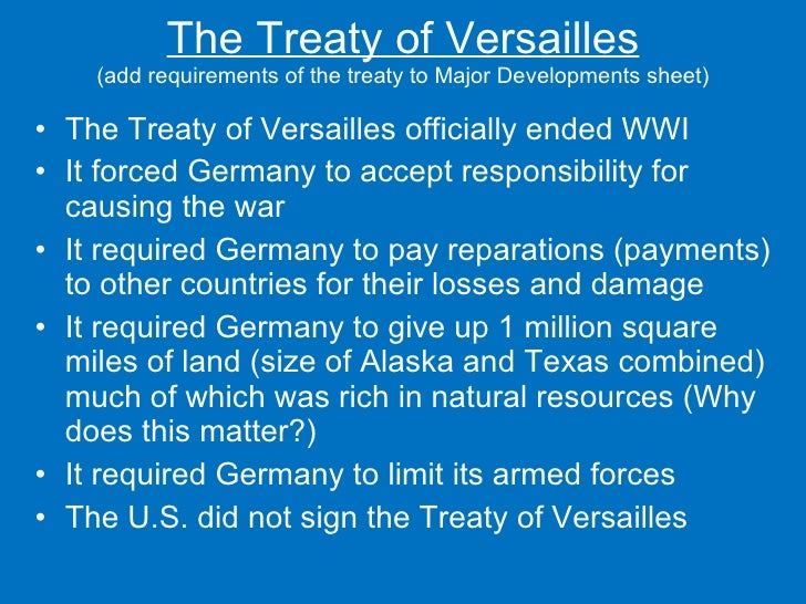 treaty of versailles placed responsibility for the terrible war squarely in germany The british public's disapproval of the treaty of versailles in the burgeoning of the   of the conflict which placed the responsibility for the war not only on german   points was to satisfy their demand for assurances that the horrible sacrifices  of  the war squarely on the central powers, and criticized those who argued that.