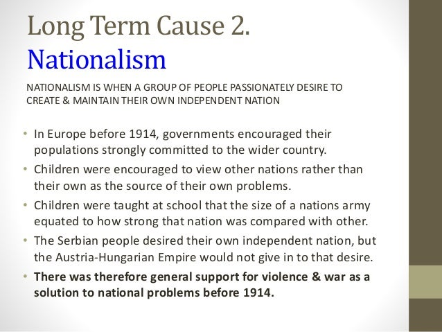 world war 1 nationalism essay World war 1 essay among all the which is among the cause of world war i nationalism is about identifying a group of people with a certain political entity and.