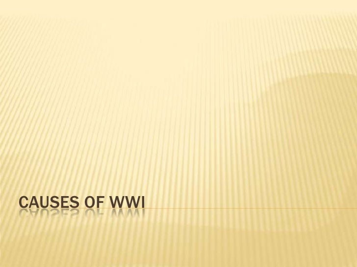 Causes of WWI<br />