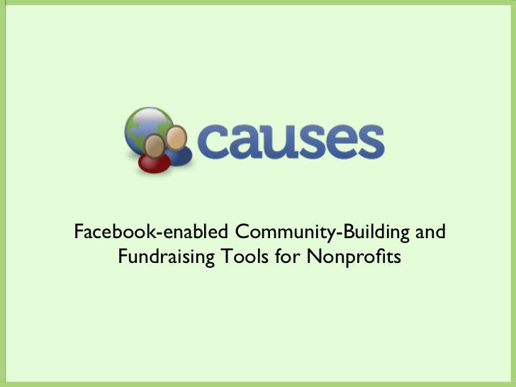 Facebook-enabled Community-Building and     Fundraising Tools for Nonprofits