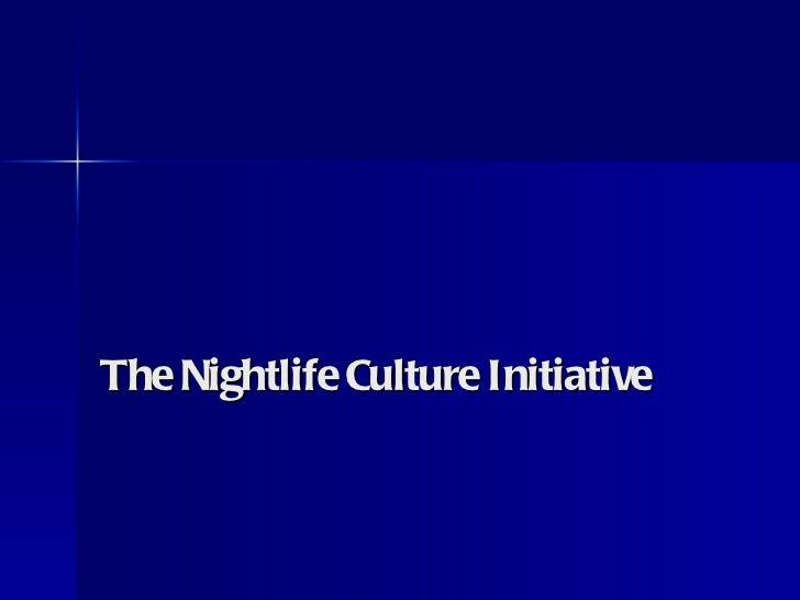 The Nightlife Culture Initiative