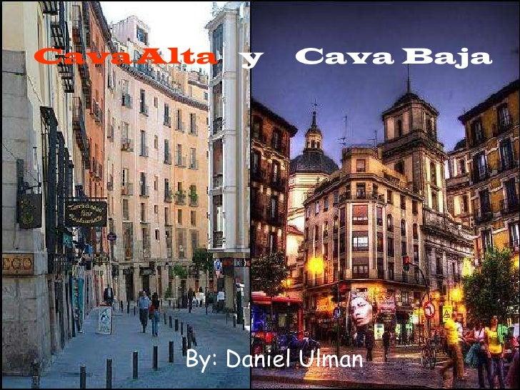 CavaAltayCava Baja<br />By: Daniel Ulman<br />