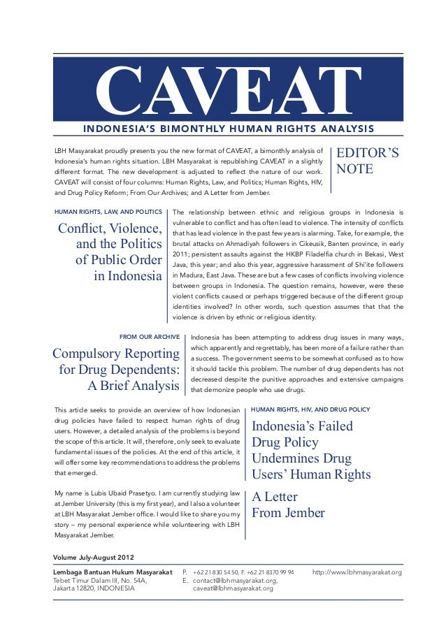 CAVEAT  INDONESIA'S BIMONTHLY HUMAN RIGHTS ANALYSIS LBH Masyarakat proudly presents you the new format of CAVEAT, a bimont...