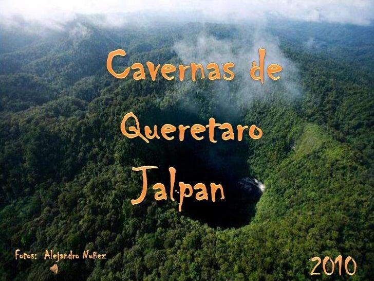 Cavernas de jalpan qro