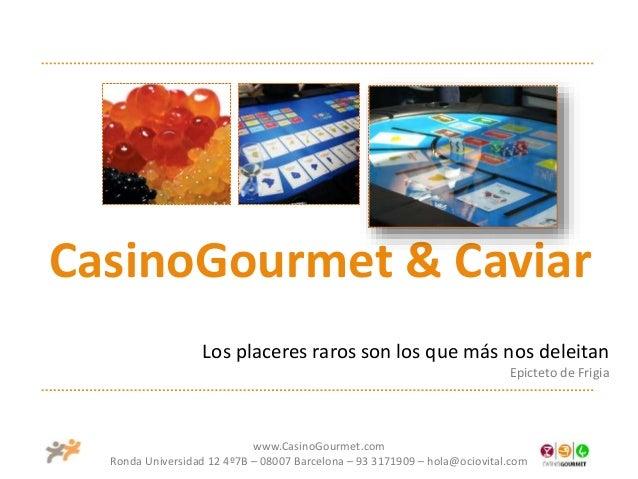 Caviar & Casino Gourmet