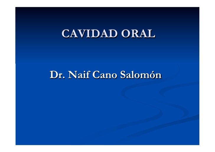 Cavidad oral