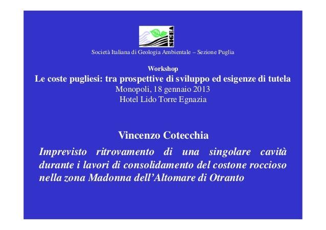 Società Italiana di Geologia Ambientale – Sezione Puglia                                     WorkshopLe coste pugliesi: tr...