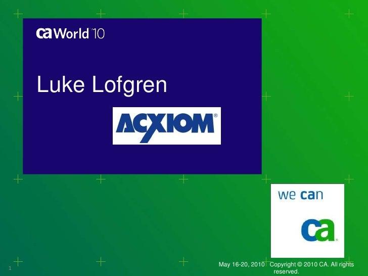 CA World 2010 Wily Impact Awards - Axciom
