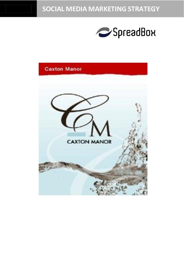 Caxton Manor Social Media Marketing Strategy