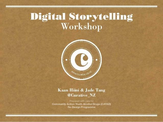 Curative | CAYAD Digital Storytelling workshop