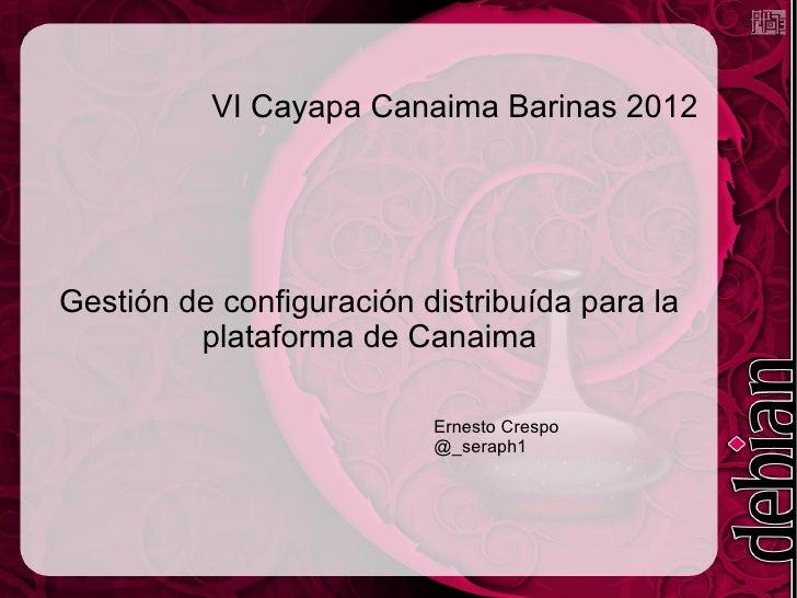 Gestión de configuración distribuída para la plataforma de Canaima