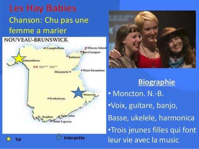 Chanson: Chu pas une femme a marier Biographie • Moncton. N.-B. •Voix, guitare, banjo, Basse, ukelele, harmonica •Trois je...