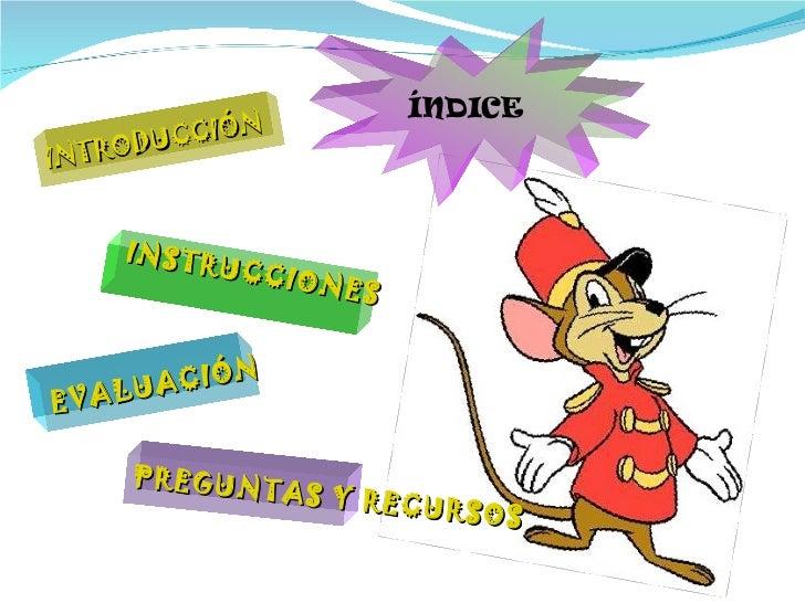 INTRODUCCIÓN INSTRUCCIONES PREGUNTAS Y RECURSOS EVALUACIÓN ÍNDICE