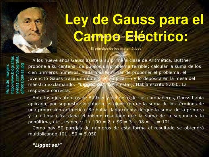 Ley de Gauss para el                                         Campo Eléctrico:                                             ...