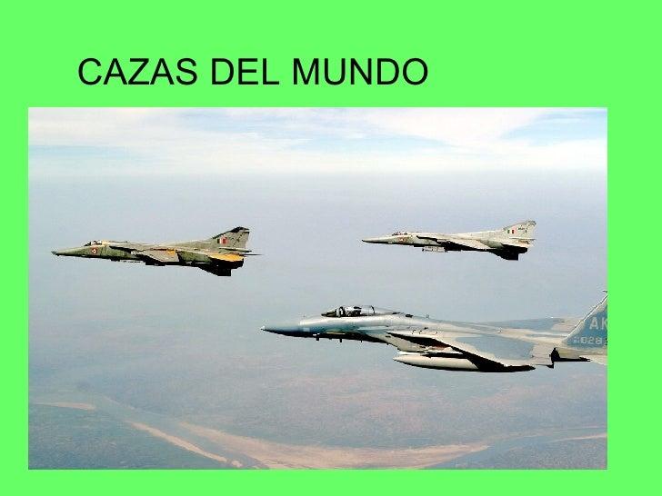 CAZAS DEL MUNDO