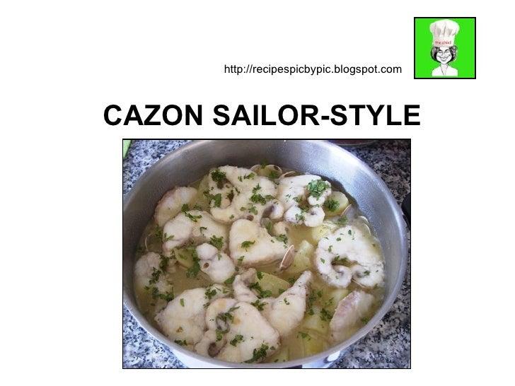 CAZON SAILOR-STYLE http://recipespicbypic.blogspot.com